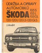Údrzba a opravy automobilu Skoda 105 S, 105 L, 105 GL, 120, 120 L, 120 LS, 120 GLS