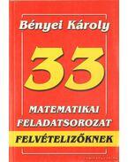 33 matematikai feladatsorozat felvételizőknek