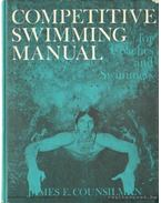 Competitive Swimming Manual for Coaches and Swimmers (dedikált)