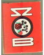 A Szobi szörp (mini) (számozott)
