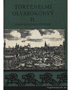Történelmi olvasókönyv II.