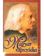 Magyar rapszódia (I-IV.)