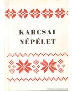 Karcsai népélet (dedikált)