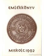 Az Országos Magyar Bányászati és Kohászati Egyesület évszázados fennállásának évkönyve 1892-1992