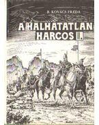 A halhatatlan harcos II. kötet