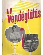 Vendéglátás IV. évfolyam 6. szám 1960. június