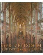 Der Veitsdom - Auf der Prager Burg
