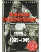 Deutsche Fallschirmjäger 1939-1945