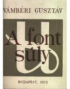 A font súly