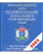 Sporthajósok kézikönyve a Duna magyarországi szakaszáról
