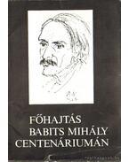 Főhajtás Babits Mihály centenáriumán