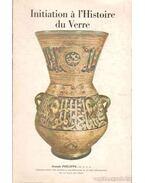 Initiation A L'histoire du Verre