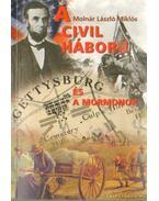 A civil háború - Molnár László Miklós