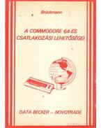 A Commodore 64-es csatlakozási lehetőségei
