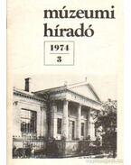 Múzeumi híradó 1974/3