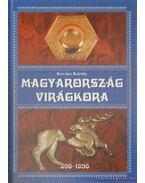 Magyarország virágkora 896-1896