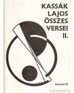 Kassák Lajos összes versei II.
