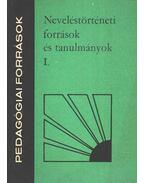 Neveléstörténeti források és tanulmányok I.