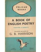 A book of english poetry - Harrison, G. B.