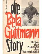 Die Bela Guttmann Story