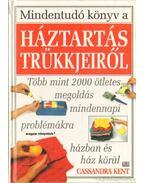 Mindentudó könyv a háztartás trükjeiről