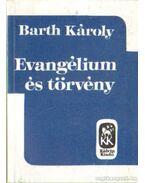 Evangélium és törvény