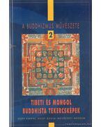 Tibeti és mongol buddhista tekercsképek
