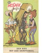 Der Sieg mit der Dampforgel - Mosaik 189. (német nyelvű) - Altenburger, W. (szerk.)