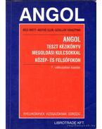 Angol teszt kézikönyv megoldási kulcsokkal közép- és felsőfokon