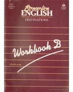 Streamline English Destinations Workbook B