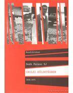 Chilei küldetésben 1956-1975