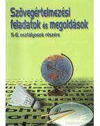 Szövegértelmezési feladatok és megoldások 5-6. osztályosok részére