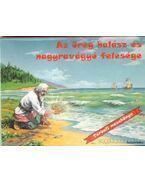 Az öreg halász és nagyravágyó felesége