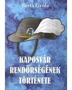 Kaposvár rendőrségének története
