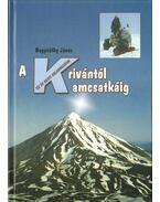 A Krivántól Kamcsatkáig