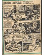 Aranyásók Alaszkában 1993. (11-22. szám 12. rész)