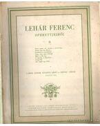 Lehár Ferenc operettjeiből II.