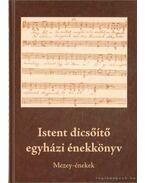 Istent dicsőítő egyházi énekeskönyv