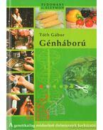 Génháború - Tóth Gábor