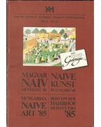 Magyar Naiv Művészet '85