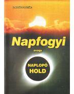 Napfogyi avagy Naplopó Hold