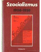 Szocializmus 1906-1938