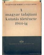 A magyar talajtani kutatás története 1944-ig