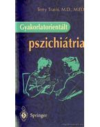 Gyakorlatorientált pszichiátria