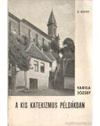 A kis katekizmus példákban II. kötet