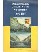 Dunaszerdahely 1898-1998