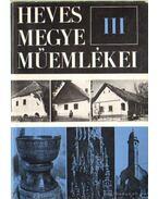 Heves Megye Műemlékei III. kötet