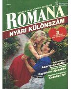 Akarva-akaratlan - Egyiptomi éjszakák - Kezeket fel 1992/3. Romana (Nyári különszám)