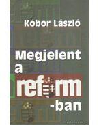 Megjelent a Reformban (dedikált)