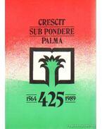 Crescit Sub Pondere Palma